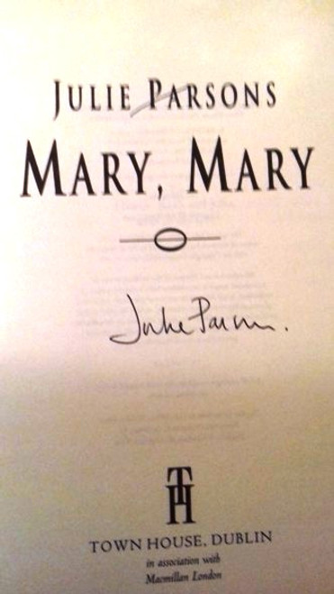 Julie Parsons / Mary, Mary (Large Hardback) (Signed by the Author)