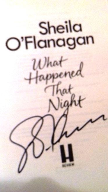 Sheila O'Flanagan / What Happened That Night (Large Paperback) (Signed by the Author)