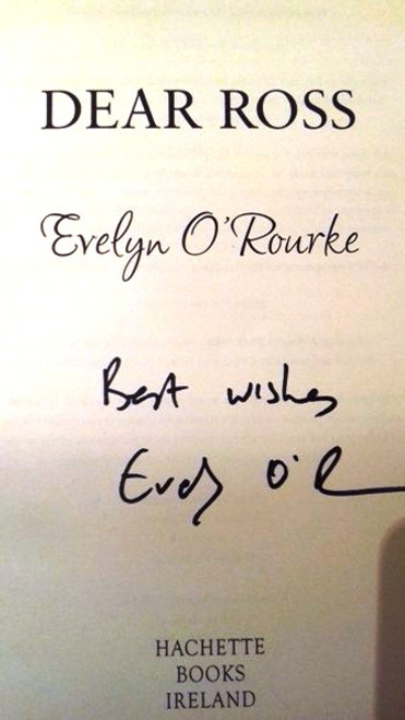 Evelyn O'Rourke / Dear Ross (Large Paperback) (Signed by the Author)