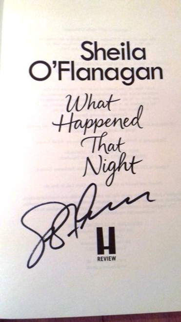 Sheila O'Flanagan / What Happened That Night (Large Paperback) (Signed by the Author) (1)