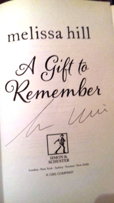 Melissa Hill / A Gift to Remember (Large Paperback) (Signed by the Author)