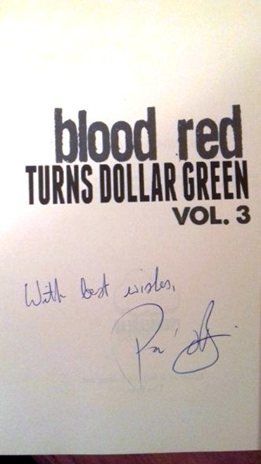 Paul O'Brien / Blood Red Turns Dollar Green Volume 3 (Large Paperback) (Signed by the Author)