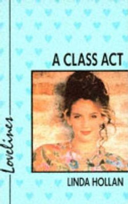 Hollan, Linda / Lovelines: A Class Act