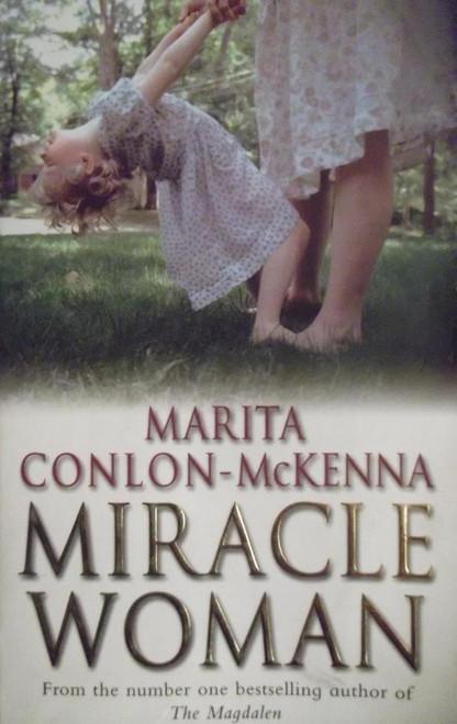 Conlon-McKenna, Marita / Miracle Woman