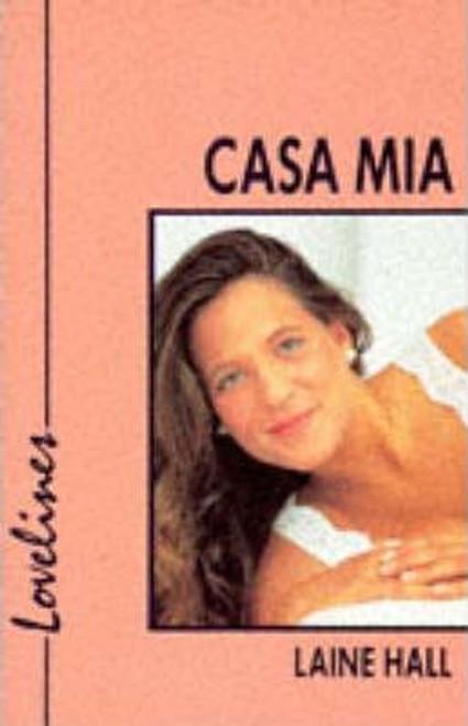 Hall, Laine / Lovelines: Casa Mia