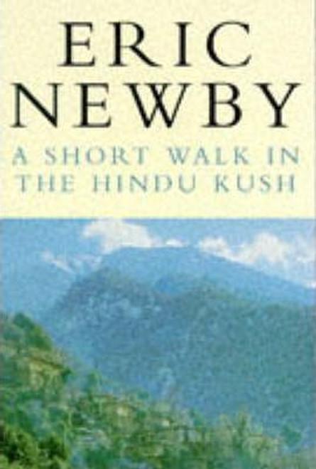 Newby, Eric / A Short Walk in the Hindu Kush