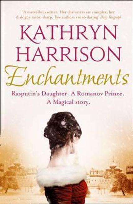 Harrison, Kathryn / Enchantments