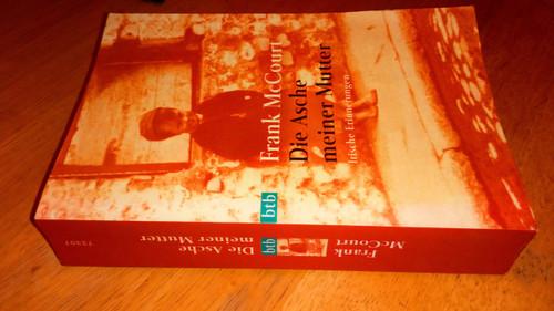 McCourt, Frank - Die Asche meiner Mutter - Irische Erinnerungen ( Angela's Ashes ) GERMAN Ed PB
