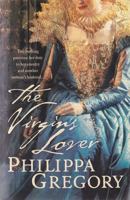 Gregory, Philippa / The Virgin's Lover