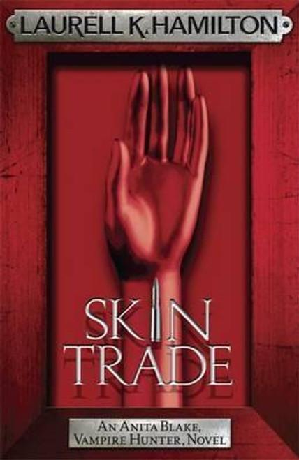 Hamilton, Laurell K. / Skin Trade