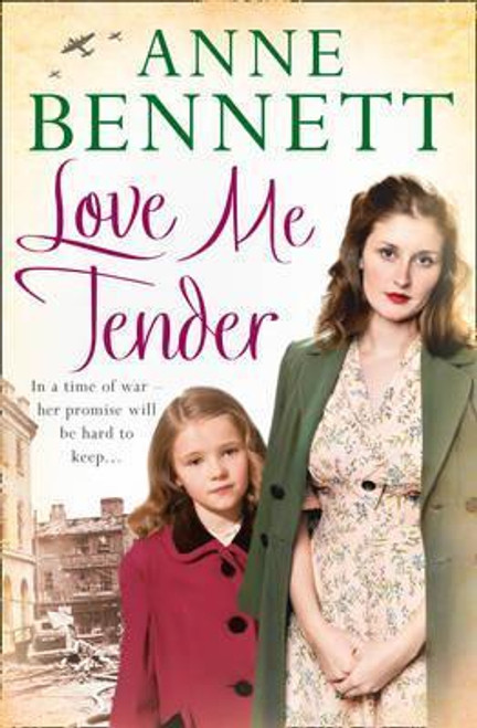 Bennett, Anne / Love Me Tender