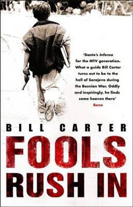 Carter, Bill / Fools Rush In