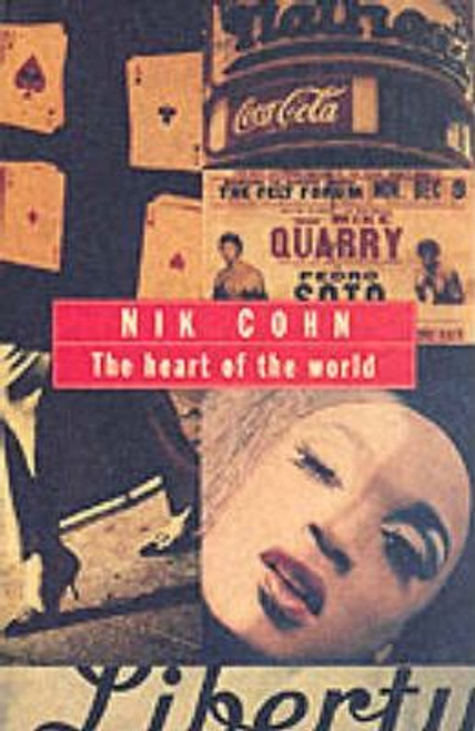 Cohn, Nik / The Heart Of The World