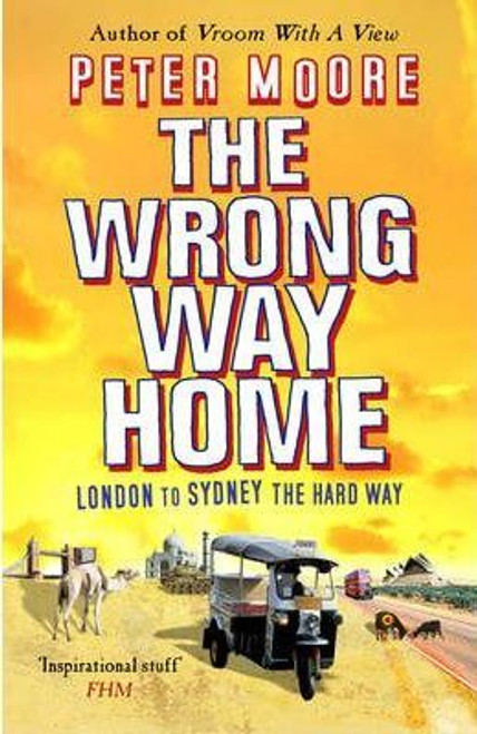 Moore, Peter / The Wrong Way Home