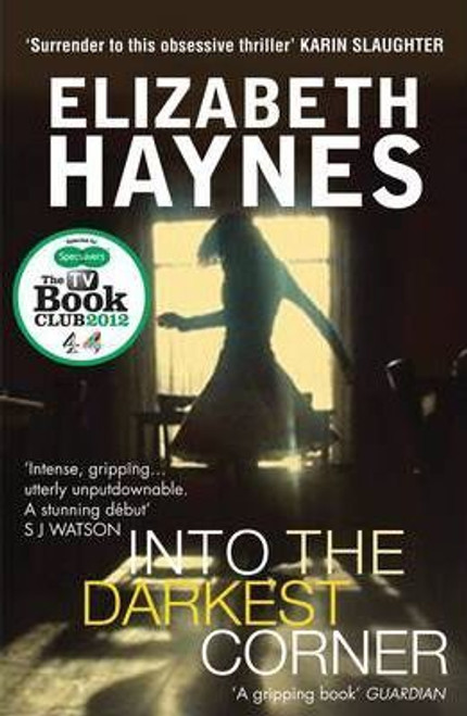 Haynes, Elizabeth / Into the Darkest Corner