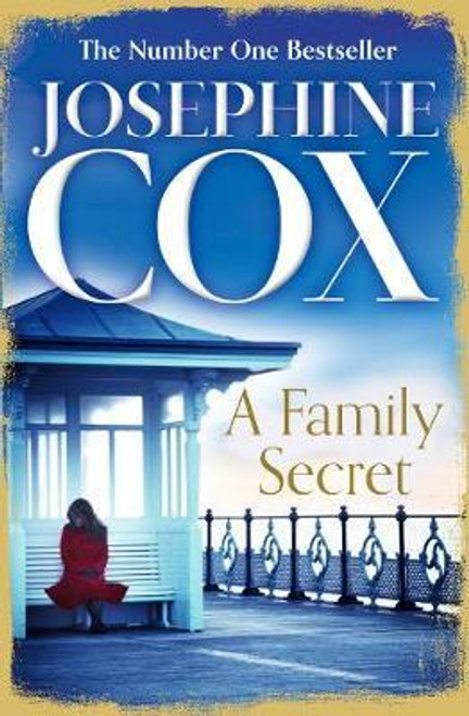 Cox, Josephine / A Family Secret