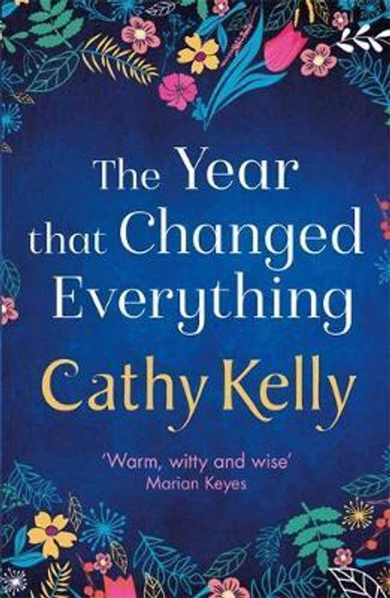 Kelly, Cathy / The Year That Changed Everything