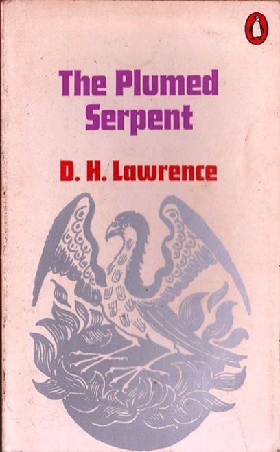 Lawrence, D.H. / The Plumed Serpent