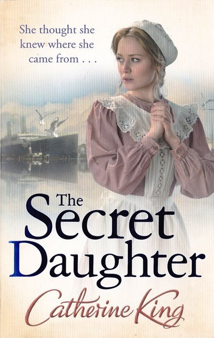 King, Catherine / The Secret Daughter