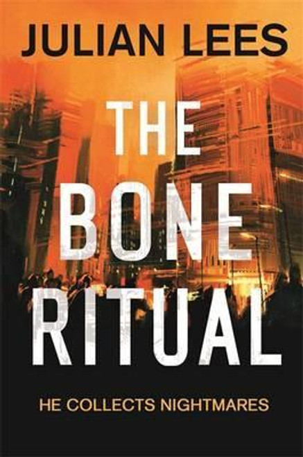 Lees, Julian / The Bone Ritual (Large Paperback)
