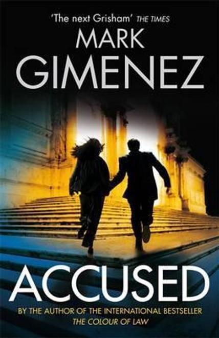 Gimenez, Mark / Accused (Large Paperback)