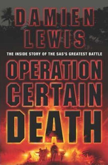 Lewis, Damien / Operation Certain Death (Large Paperback)