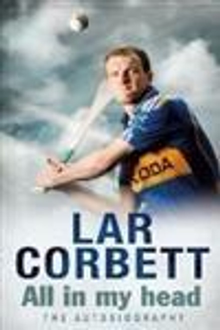 Corbett, Lar / All In My Head : The Autobiography (Large Paperback)