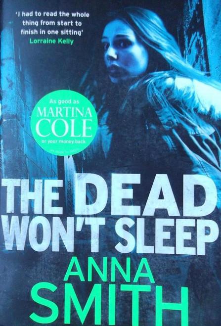 Smith, Anna / The Dead Won't Sleep