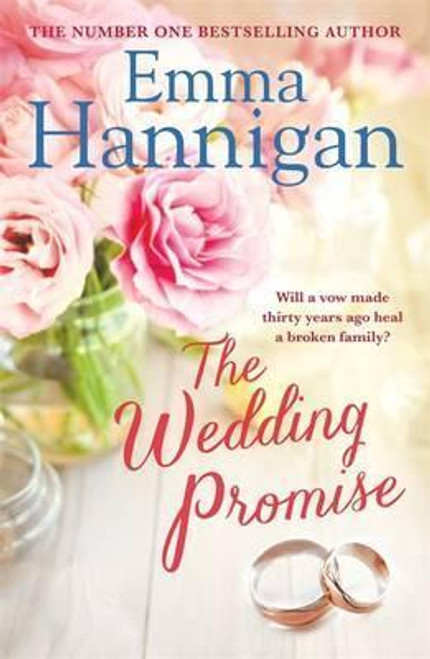 Hannigan, Emma / The Wedding Promise (Large Paperback)