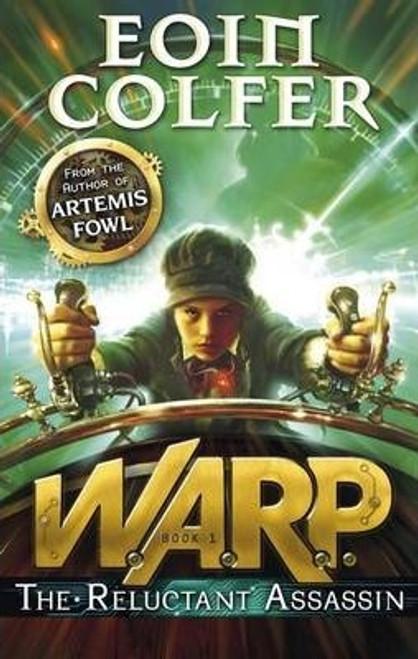 Colfer, Eoin / Warp: The Reluctant Assassin (Large Paperback)