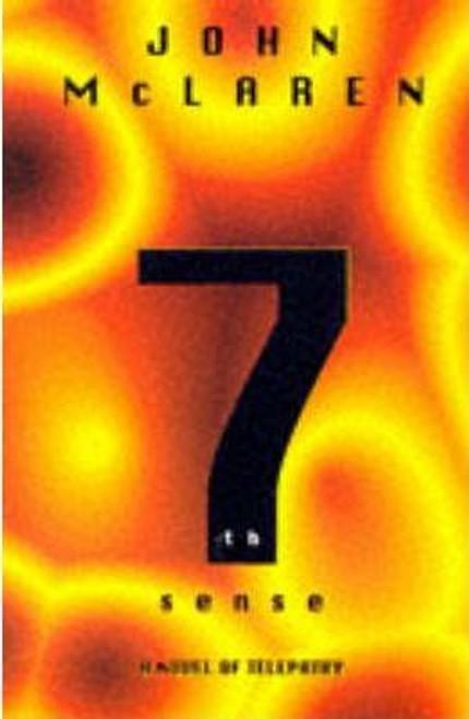 McLaren, John / 7th Sense (Large Paperback)
