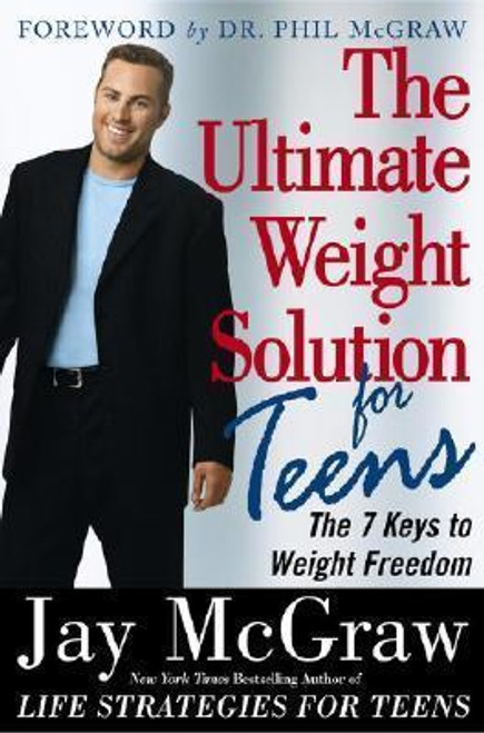 McGraw, Jay / The Ultimate Weight Solution for Teens (Large Paperback)