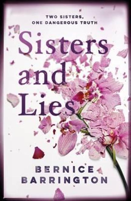 Barrington, Bernice / Sisters and Lies (Large Paperback)