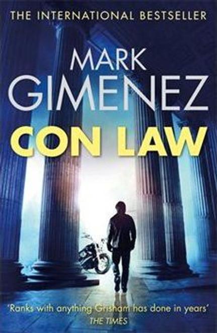 Gimenez, Mark / Con Law (Large Paperback)
