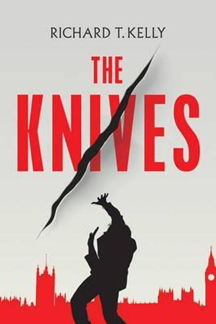 Kelly, Richard T. / The Knives (Large Paperback)