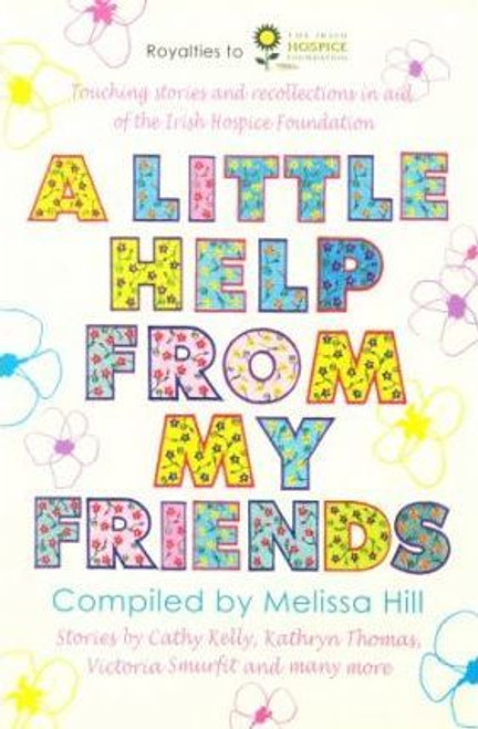Hill, Melissa / A Little Help from My Friends (Large Paperback)