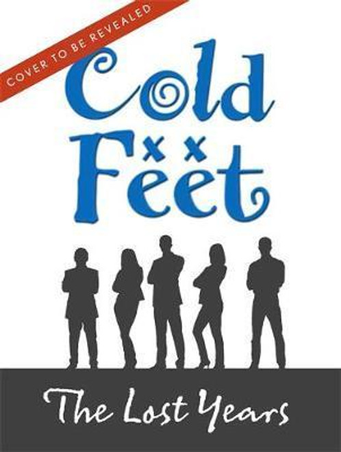Harrington, Carmel / Cold Feet: The Lost Years (Large Paperback)