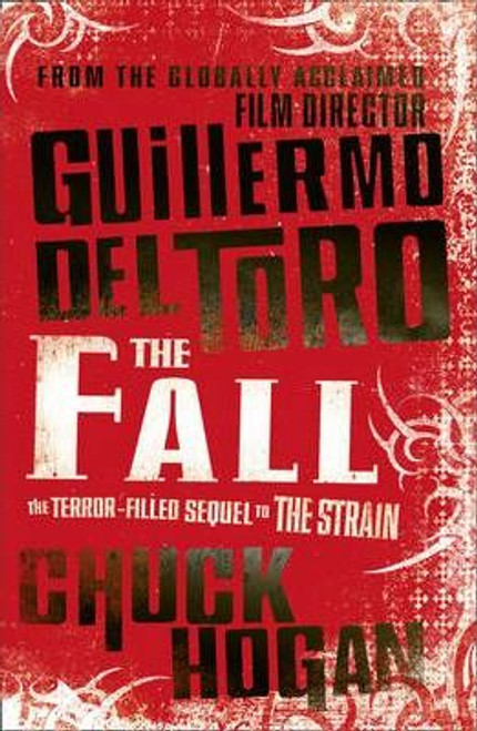 Del Toro, Guillermo / The Fall (Large Paperback)