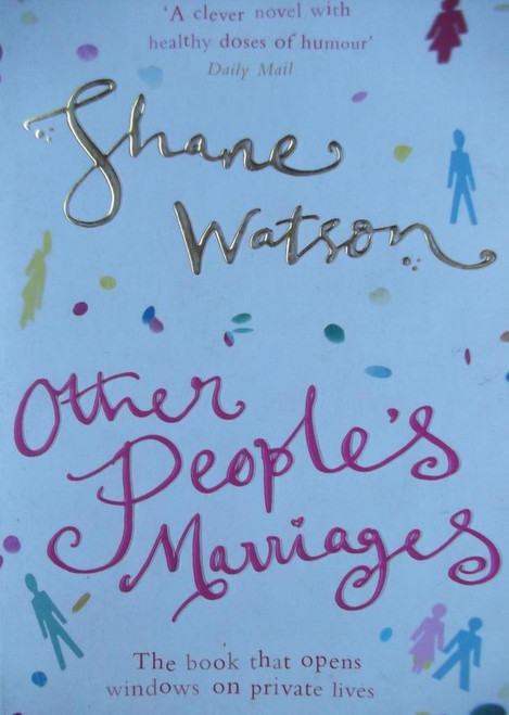 Watson, Shane / Other People's Marraiges
