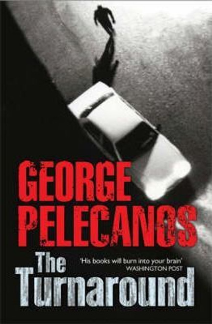 Pelecanos, George / The Turnaround (Large Paperback)