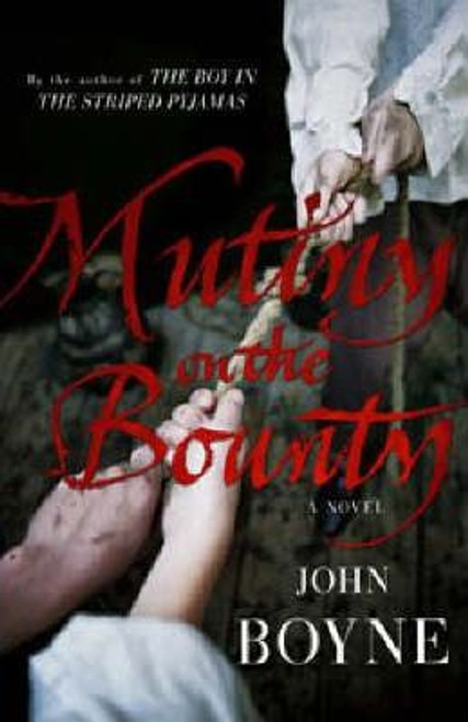 Boyne, John / Mutiny On The Bounty (Large Paperback)