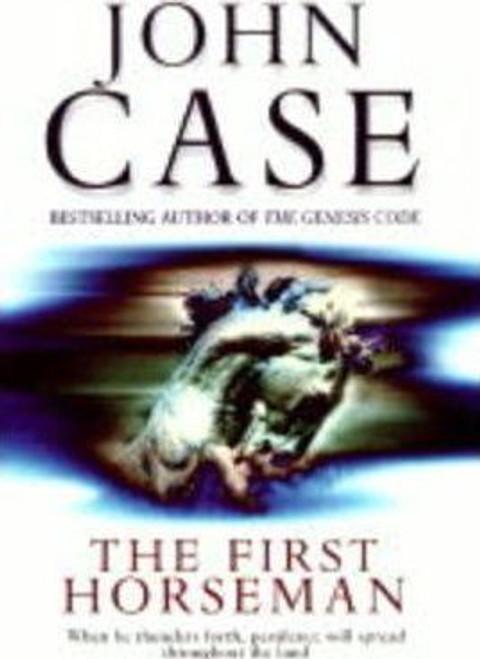 Case, John / The First Horseman (Large Paperback)