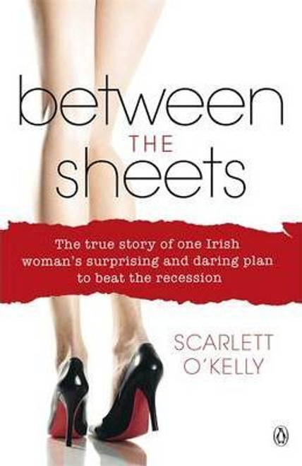 O'Kelly, Scarlett / Between the Sheets (Large Paperback)