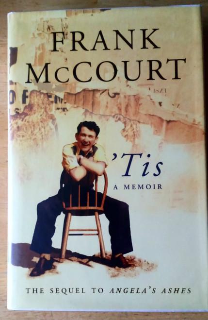 McCourt, Frank - SIGNED 'Tis - A Memoir HB 1st Edition 1999 Limerick