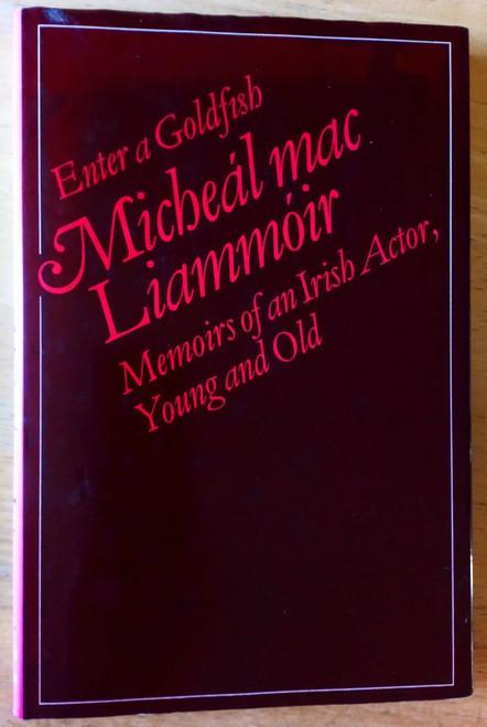 Mac Liammóir, Micheál - Enter A Goldfish : Memoirs of an Irish Actor, Young and Old  HB