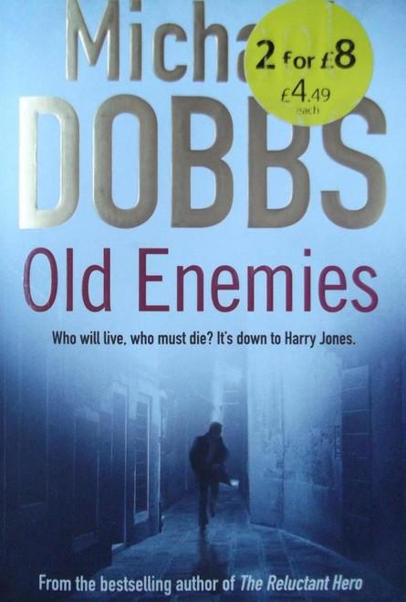 Dobbs, Michael / Old Enemies