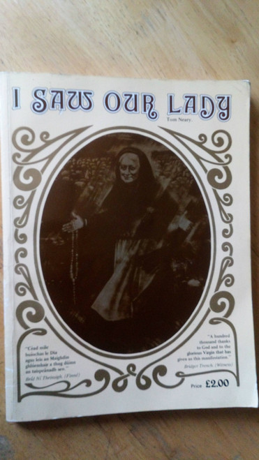 Neary , Tom - I Saw our Lady - PB 4th Ed 1989 Knock Mayo History & religion