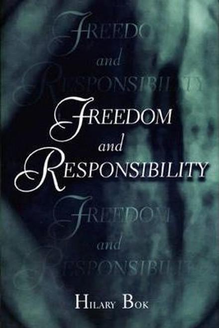 Bok, Hilary / Freedom and Responsibility (Hardback)