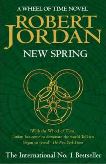 Jordan, Robert / New Spring : A Wheel of Time Prequel (Large Hardback)