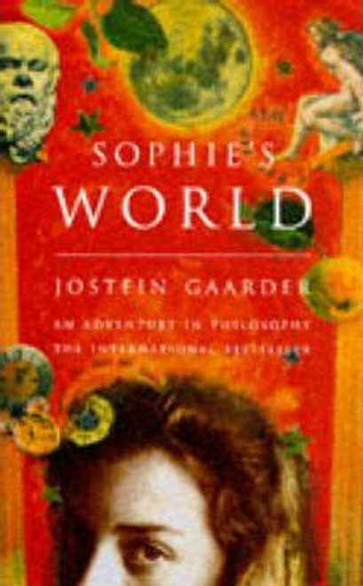 Gaarder, Jostein / Sophie's World : A Novel About the History of Philosophy (Hardback)